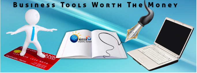 BUSINESS TOOLS WORTH THE MONEY