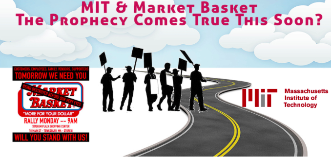 MIT & Market Basket The Prophecy Comes True